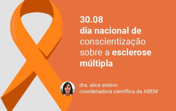 30 de agosto, dia da conscientização sobre a esclerose múltipla